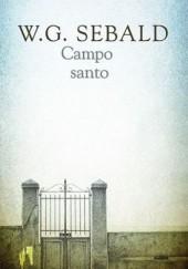 Okładka książki Campo santo W.G. Sebald