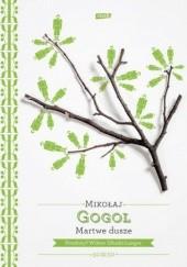 Okładka książki Martwe dusze Mikołaj Gogol