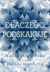 Okładka książki Dlaczego podskakuję Naoki Higashida