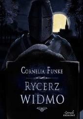 Okładka książki Rycerz widmo Cornelia Funke