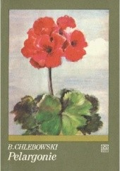 Okładka książki Pelargonie Bolesław Chlebowski