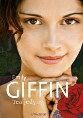 Okładka książki Ten jedyny Emily Giffin