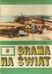 Okładka książki Brama na świat. Gdynia 1918-1939 praca zbiorowa,Maciej Rdesiński