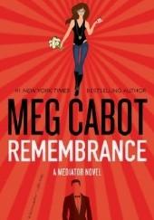 Okładka książki Remembrance Meg Cabot