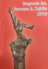 Okładka książki Nagroda im. Janusza A. Zajdla 2010 Jacek Dukaj,Robert M. Wegner,Anna Kańtoch,Anna Brzezińska,Maciej Guzek,Łukasz Orbitowski,Jakub Małecki