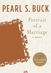 Okładka książki Portrait of a Marriage Pearl S. Buck