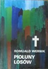 Okładka książki Piołuny losów Romuald Wernik