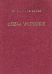 Okładka książki Dzieła wszystkie. Tom III Juliusz Słowacki