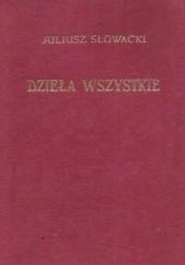 Okładka książki Dzieła wszystkie. Tom IV Juliusz Słowacki