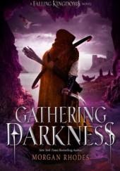 Okładka książki Falling Kingdoms. Gathering Darkness Morgan Rhodes