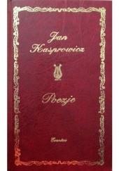 Okładka książki Poezje Jan Kasprowicz