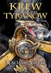 Okładka książki Krew tyranów Naomi Novik