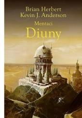 Okładka książki Mentaci Diuny Brian Patrick Herbert,Kevin J. Anderson