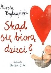 Okładka książki Skąd się biorą dzieci? Marcin Brykczyński