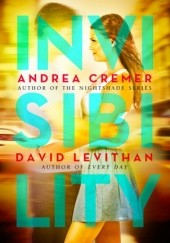 Okładka książki Invisibility David Levithan,Andrea Cremer