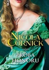 Okładka książki Próba honoru Nicola Cornick