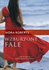 Okładka książki Wzburzone fale Nora Roberts