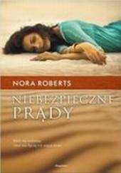 Okładka książki Niebezpieczne prądy Nora Roberts