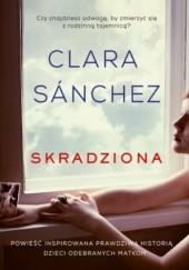 Okładka książki Skradziona Clara Sanchez