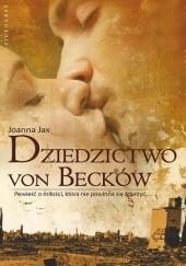 Okładka książki Dziedzictwo von Becków Joanna Jax