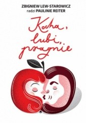 Okładka książki Kocha, lubi, pragnie Zbigniew Lew-Starowicz