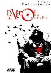 Okładka książki Patrol zmroku Siergiej Łukjanienko