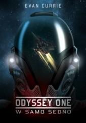 Okładka książki Odyssey One. W samo sedno Evan Currie