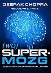 Okładka książki Twój super mózg Deepak Chopra