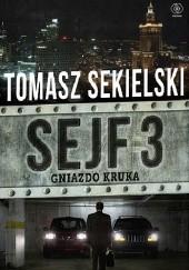 Okładka książki Gniazdo Kruka Tomasz Sekielski