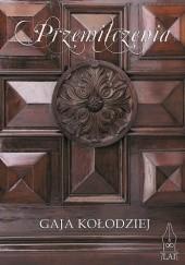 Okładka książki Przemilczenia Gaja Kołodziej