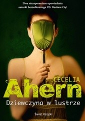 Okładka książki Dziewczyna w lustrze Cecelia Ahern