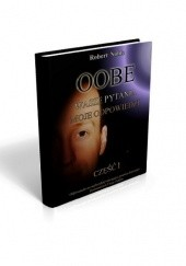 Okładka książki OOBE - Wasze Pytania Moje Odpowiedzi Cz.1 Robert Noble