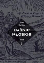 Okładka książki Baśnie włoskie. Tom 3 Italo Calvino