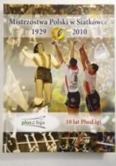 Okładka książki Mistrzostwa Polski w siatkówce 1929 - 2010 Krzysztof Mecner