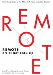 Okładka książki Remote: Office Not Required Jason Fried,David Heinemeier Hansson