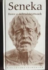 Okładka książki Rzecz o dobrodziejstwach Lucius Annaeus Seneca (Seneka)