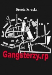 Okładka książki Gangsterzy.rp Dorota Struska