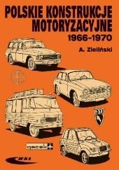 Okładka książki Polskie konstrukcje motoryzacyjne 1966-1970 Andrzej Zieliński
