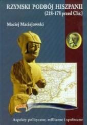 Okładka książki Rzymski podbój Hiszpanii Maciej Maciejowski