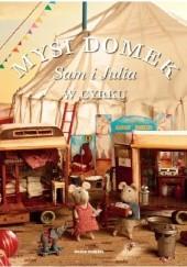 Okładka książki Mysi Domek. Sam i Julia w cyrku Karina Schaapman