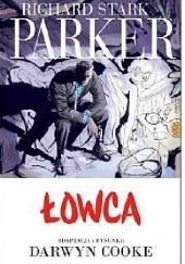 Okładka książki Parker #1: Łowca Darwyn Cooke
