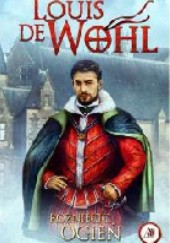 Okładka książki Rozniecić ogień Louis de Wohl
