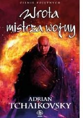 Okładka książki Wrota mistrza wojny Adrian Tchaikovsky