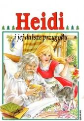 Okładka książki Heidi i dalsze jej przygody Johanna Spyri