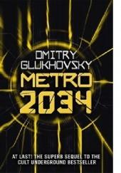 Okładka książki Metro 2034 Dmitry Glukhovsky