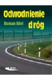 Okładka książki Odwodnienie dróg Roman Edel