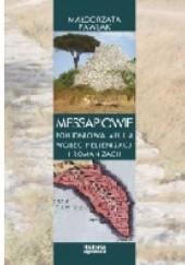 Okładka książki Messapiowie. Południowa Apulia wobec hellenizacji i romanizacji Małgorzata Pawlak