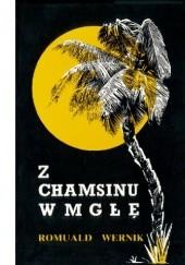 Okładka książki Z Chamsinu w mgłę Romuald Wernik