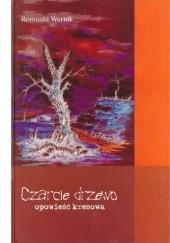 Okładka książki Czarcie drzewo Romuald Wernik