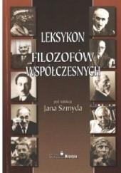 Okładka książki Leksykon filozofów współczesnych Jan Szmyd